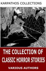 Collection of Classic Horror Stories