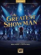 PASEK BENJ/PAUL JUSTIN THE GREATEST SHOWMAN EASY PIANO BOOK