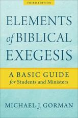 The Elements of Biblical Exegesis