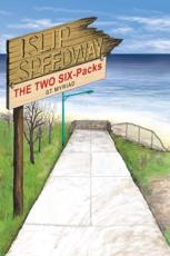 Islip Speedway & the Two Six-Packs