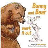 Bunny and Bear Work It Out