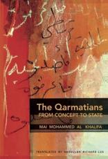 The Qarmatians, From Concept to State