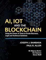AI, IoT and the Blockchain