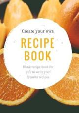 Create Your Own Recipe Book