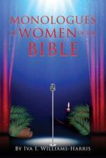 MONOLOGUES OF WOMEN OF THE BIBLE