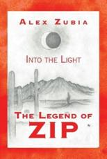 The Legend of Zip: Into the Light
