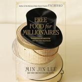 Free Food for Millionaires Lib/E