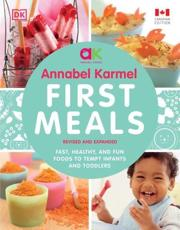 First Meals Revised and Expanded