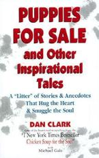 Puppies for Sale, and Other Inspirational Tales
