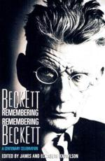Beckett Remembering, Remembering Beckett