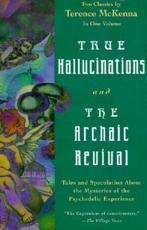 True Hallucinations Archaic Revival