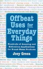 Offbeat Uses for Everyday Things
