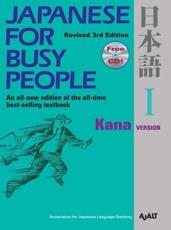 Japanese for Busy People. I Kana Version