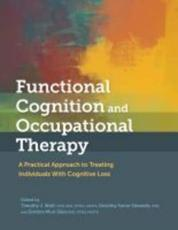 Functional Cognition and Occupational Therapy