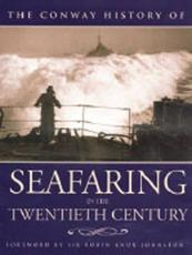 The Conway History of Seafaring in the Twentieth Century