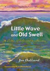 Little Wave and Old Swell