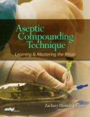 Aseptic Compounding Technique