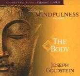 Abiding in Mindfulness. Volume 1 The Body