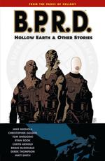 B.p.r.d. Volume 1: The Hollow Earth And Other Stories