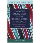 Jamaican Immigrants in the United States and Canada