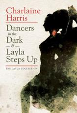 Dancers in the Dark & Layla Steps Up