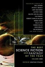 The Best Science Fiction and Fantasy of the Year. Volume 1