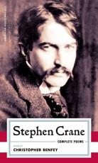 Stephen Crane Complete Poems