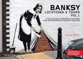 Banksy Locations & Tours. Vol 1