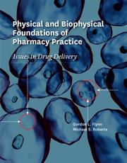 Physical and Biophysical Foundations of Pharmacy Practice