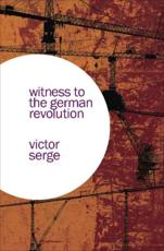Witness to the German Revolution
