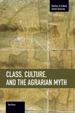 Class, Culture and the Agrarian Myth