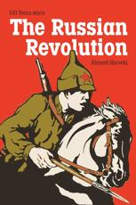 100 Years Since the Russian Revolution