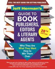 Jeff Herman's Guide to Book Publishers, Editors and Literary Agents 2019