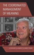 The Coordinated Management of Meaning