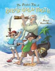 The Pirate's Tale of Papa's Gold Tooth