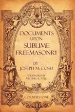 Documents Upon Sublime Freemasonry
