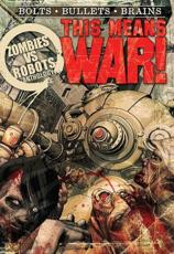 Zombies Vs Robots. This Means War!