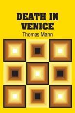 Death In Venice - Mann, Thomas