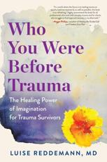Who You Were Before Trauma