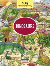 My Big Wimmelbook—Dinosaurs