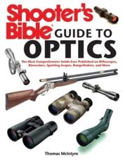 Shooter's Bible Guide to Optics