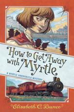 How to Get Away With Myrtle