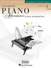 Accelerated Piano Adventures Book 1` Technique & Artistry Book