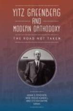 Yitz Greenberg and Modern Orthodoxy
