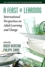 A Feast of Learning: International Perspectives on Adult Learning and Change (Hc)