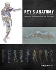 Rey's Anatomy for Artists