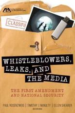Whistleblowers, Leaks and the Media