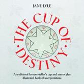 The Cup of Destiny [With Cup/Saucer]
