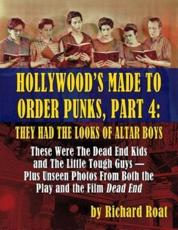 Hollywood's Made to Order Punks, Part 4
