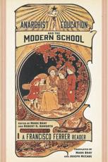 Anarchist Education and the Modern School